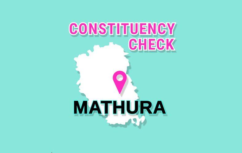 Constituency Check: Mathura, Uttar Pradesh
